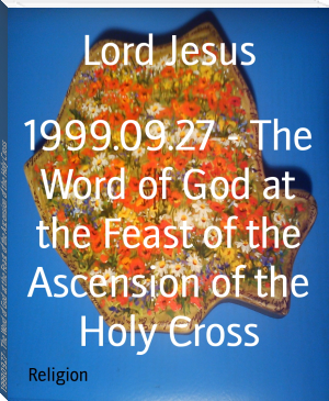1999.09.27 - The Word of God at the Feast of the Ascension of the Holy Cross