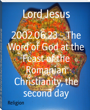 2002.06.23 - The Word of God at the Feast of the Romanian Christianity, the second day