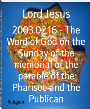 2003.02.16 - The Word of God on the Sunday of the memorial of the parable of the Pharisee and the Publican