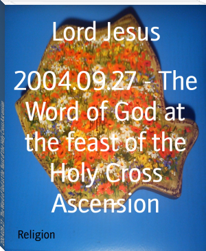 2004.09.27 - The Word of God at the feast of the Holy Cross Ascension