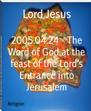2005.04.24 - The Word of God at the feast of the Lord's Entrance into Jerusalem