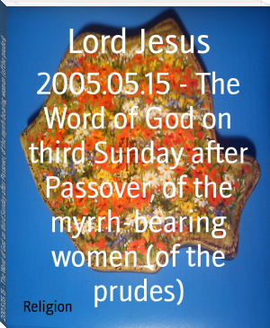 2005.05.15 - The Word of God on third Sunday after Passover, of the myrrh-bearing women (of the prudes)