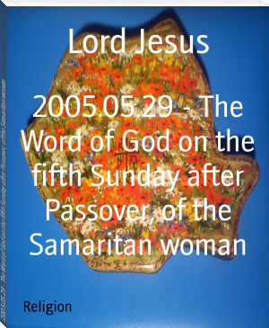 2005.05.29 - The Word of God on the fifth Sunday after Passover, of the Samaritan woman