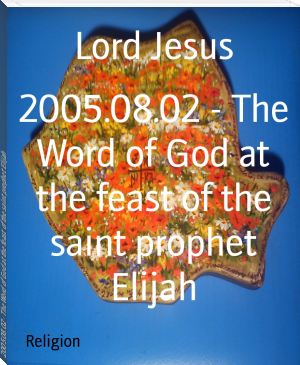 2005.08.02 - The Word of God at the feast of the saint prophet Elijah
