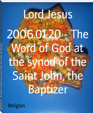 2006.01.20 - The Word of God at the synod of the Saint John, the Baptizer
