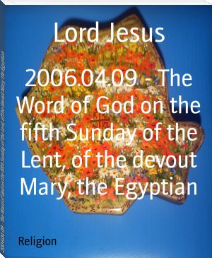 2006.04.09 - The Word of God on the fifth Sunday of the Lent, of the devout Mary, the Egyptian
