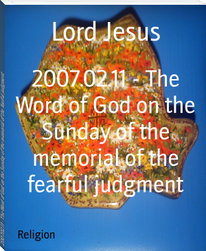 2007.02.11 - The Word of God on the Sunday of the memorial of the fearful judgment