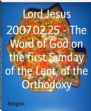 2007.02.25 - The Word of God on the first Sunday of the Lent, of the Orthodoxy