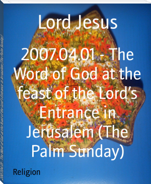 2007.04.01 - The Word of God at the feast of the Lord's Entrance in Jerusalem (The Palm Sunday)