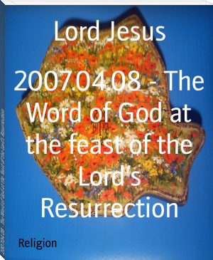 2007.04.08 - The Word of God at the feast of the Lord's Resurrection