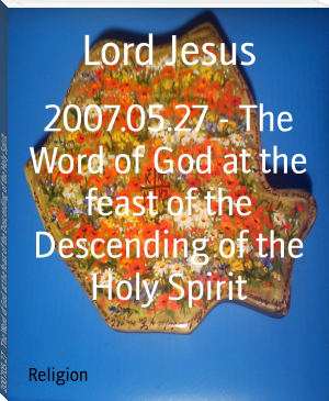 2007.05.27 - The Word of God at the feast of the Descending of the Holy Spirit