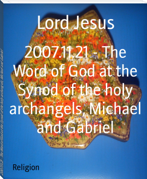 2007.11.21 - The Word of God at the Synod of the holy archangels, Michael and Gabriel