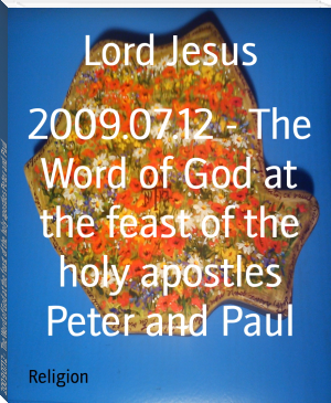 2009.07.12 - The Word of God at the feast of the holy apostles Peter and Paul