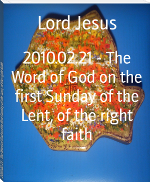 2010.02.21 - The Word of God on the first Sunday of the Lent, of the right faith