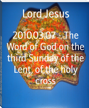 2010.03.07 - The Word of God on the third Sunday of the Lent, of the holy cross
