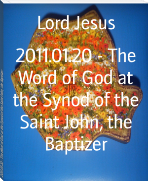 2011.01.20 - The Word of God at the Synod of the Saint John, the Baptizer
