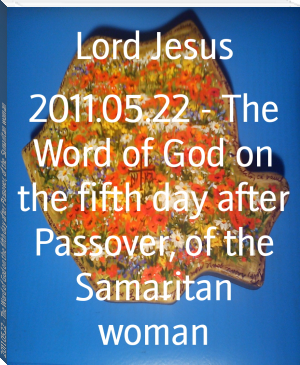 2011.05.22 - The Word of God on the fifth day after Passover, of the Samaritan woman
