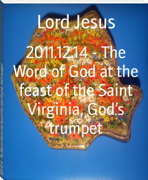 2011.12.14 - The Word of God at the feast of the Saint Virginia, God's trumpet