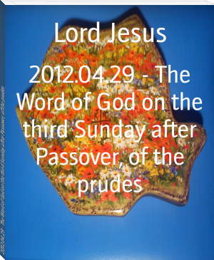 2012.04.29 - The Word of God on the third Sunday after Passover, of the prudes