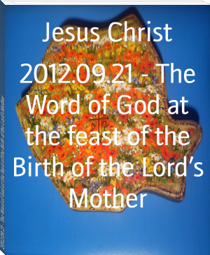 2012.09.21 - The Word of God at the feast of the Birth of the Lord's Mother