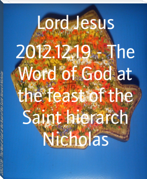 2012.12.19 - The Word of God at the feast of the Saint hierarch Nicholas