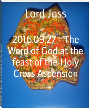 2016.09.27 - The Word of God at the feast of the Holy Cross Ascension