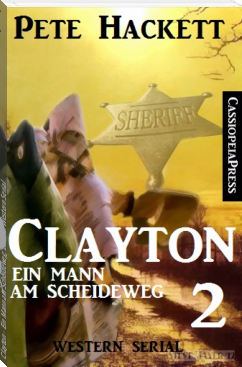 Clayton - Ein Mann am Scheideweg, Band 2: Western Serial