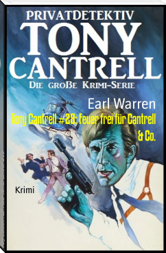 Tony Cantrell #28: Feuer frei für Cantrell & Co.