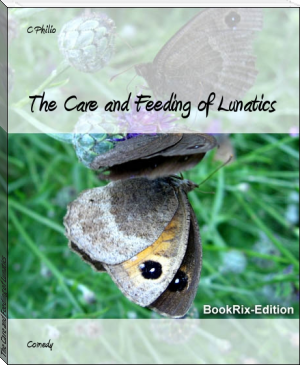 The Care and Feeding of Lunatics