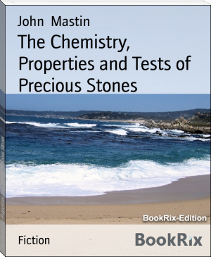 The Chemistry, Properties and Tests of Precious Stones