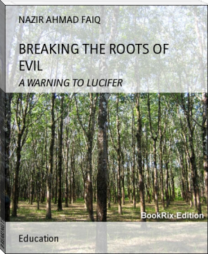 BREAKING THE ROOTS OF EVIL