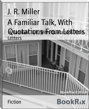 A Familiar Talk, With Quotations From Letters