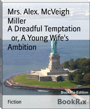 A Dreadful Temptation        or, A Young Wife's Ambition