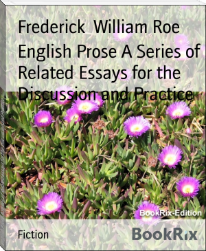 English Prose A Series of Related Essays for the Discussion and Practice