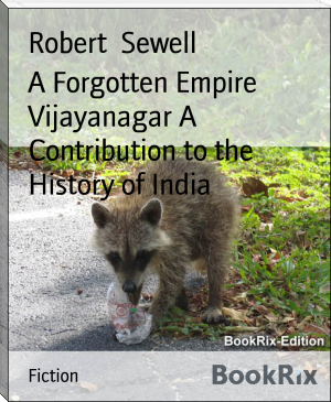 A Forgotten Empire Vijayanagar A Contribution to the History of India