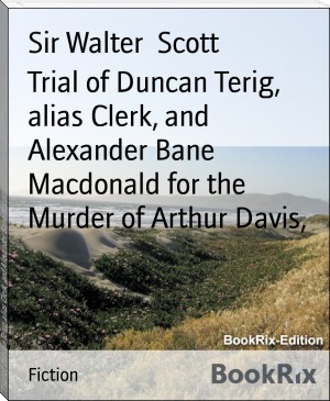 Trial of Duncan Terig, alias Clerk, and Alexander Bane Macdonald for the Murder of Arthur Davis,