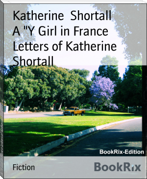 "A ""Y Girl in France Letters of Katherine Shortall"