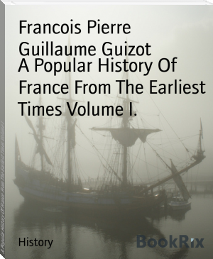 A Popular History Of France From The Earliest Times Volume I.