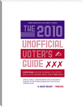 The 2010 Unofficial Voter's Guide