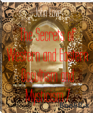 The Secrets of Western and Eastern Occultism and Mysticism 7