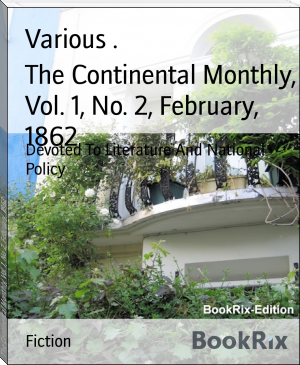 The Continental Monthly, Vol. 1, No. 2, February, 1862
