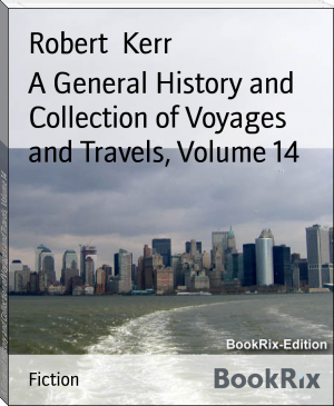 A General History and Collection of Voyages and Travels, Volume 14