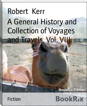 A General History and Collection of Voyages and Travels, Vol. VIII.