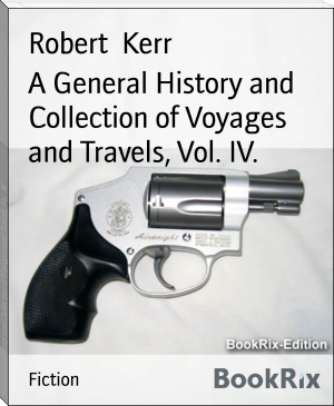 A General History and Collection of Voyages and Travels, Vol. IV.