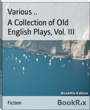 A Collection of Old English Plays, Vol. III