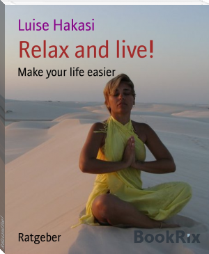 Relax and live!