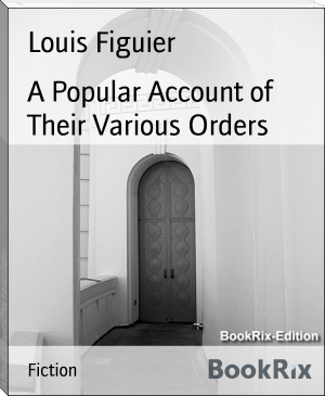 A Popular Account of Their Various Orders