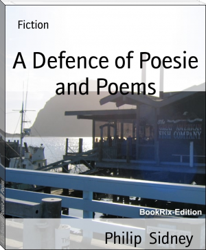 A Defence of Poesie and Poems