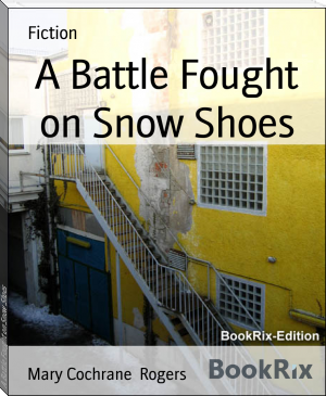 A Battle Fought on Snow Shoes