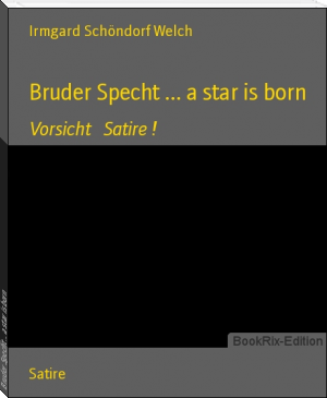 Bruder Specht ... a star is born